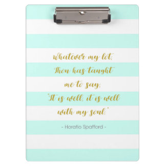 "Aqua and White Striped ""It is Well With My Soul"" Clipboard"