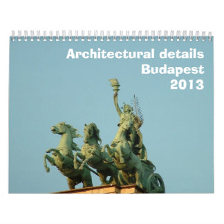 Architectural details - Budapest - 2013 Wall Calendars