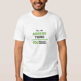 ARDENE thing, you wouldn't understand. Tshirts
