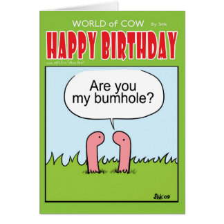 Are you my Bum Hole? Card
