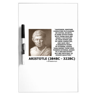 Aristotle Happiness Cultivated Minds Character Dry Erase Board