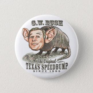 Armadillo Bush 6 Cm Round Badge