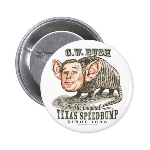 Armadillo Bush Pinback Buttons