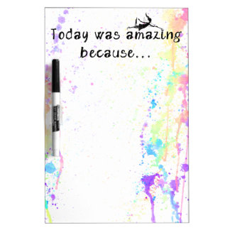 Art Fairy: Today Was Amazing Because Dry Erase Board