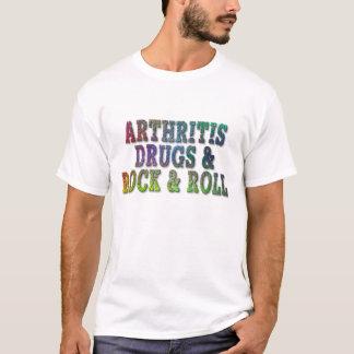 Arthritis Drugs and Rock-n-Roll T-Shirt