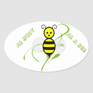As Busy As A Bee Oval Sticker