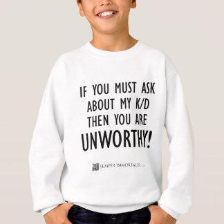 Ask about my K/D Sweatshirt