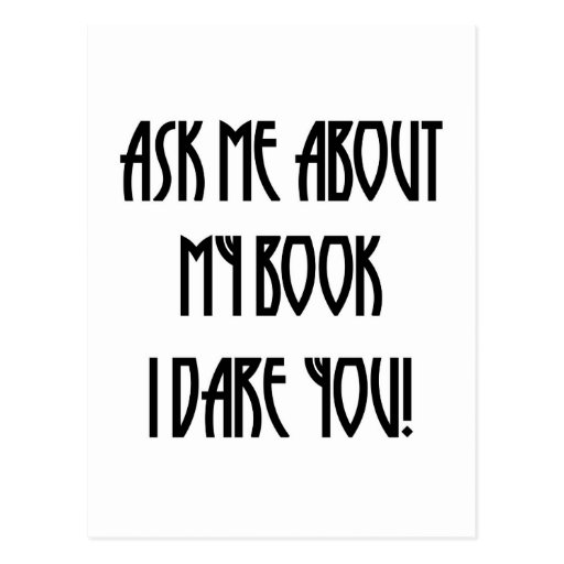 ask me about my book t-shirt post cards