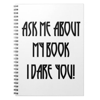 ask me about my book t-shirt spiral note books