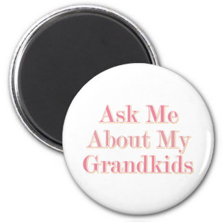 Ask Me About My Grandkids 6 Cm Round Magnet