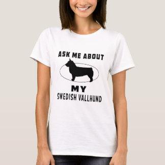 Ask Me About My Swedish Vallhund T-Shirt