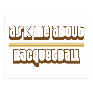 Ask Me About Racquetball Postcard