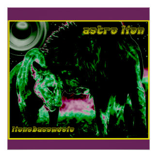 "ASTRO LION - ""Lionsbassmusic"" 24"" x 24"" Poster"