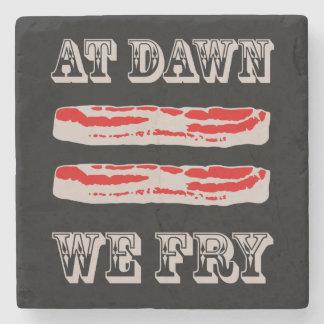 At Dawn We Fry… BACON Stone Coaster