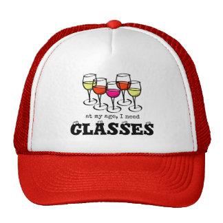 At My Age, I Need Glasses Wine Humor Cap