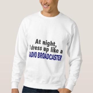 At Night I Dress Up Like A Radio Broadcaster