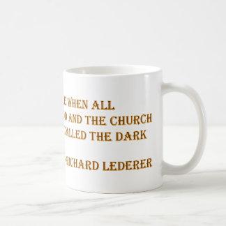 Atheist Quotes - Richard Lederer Basic White Mug