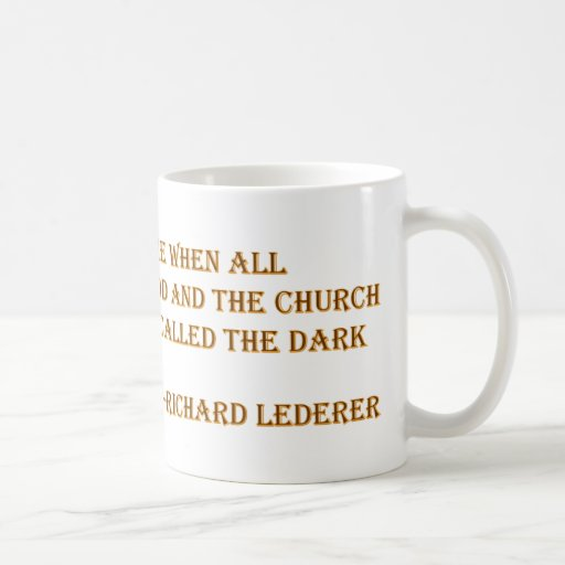 Atheist Quotes - Richard Lederer Mugs