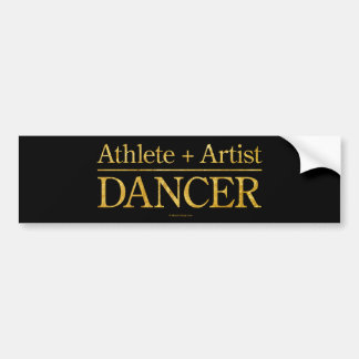 Athlete + Artist = Dancer Bumper Sticker