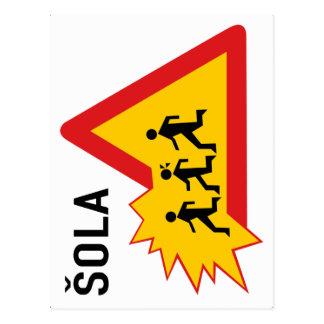 Attention School, Traffic Sign, Slovenia Postcard