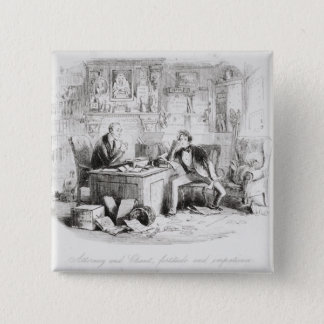 Attorney and Client, fortitude and impatience 15 Cm Square Badge