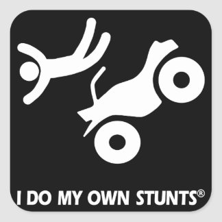 ATV My Own Stunts Square Sticker