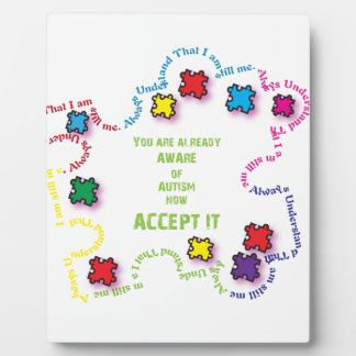 Autism Accept It!!! Plaque