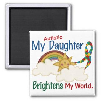 Autism BRIGHTENS MY WORLD 1 Daughter Square Magnet