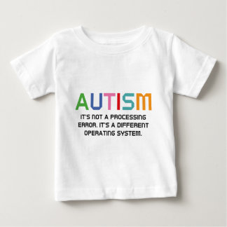 Autism Operating System Baby T-Shirt