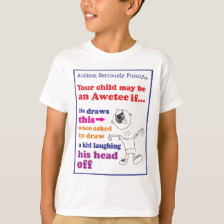 Autism Seriously Funny Merchandise T-Shirt