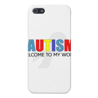 AUTISM WELCOME TO MY WORLD iPhone 5 CASES