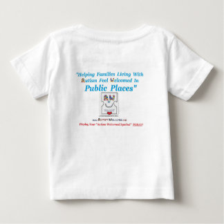 Autism Welcomed created for Autism Family Members Baby T-Shirt