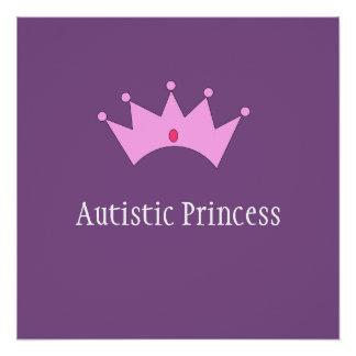 Autistic Princess Poster