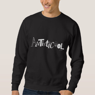 Autisticool Sweatshirt with White Lettering
