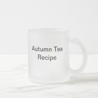 Autumn Tea Recipe Frosted Glass Mug
