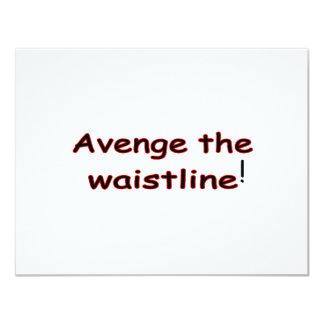 Avenge The Waistline 11 Cm X 14 Cm Invitation Card
