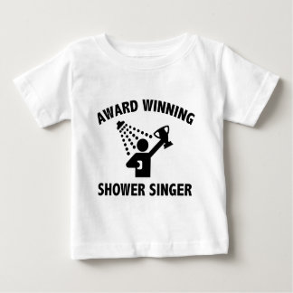 Award Winning Shower Singer Baby T-Shirt