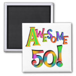 Awesome 50 Birthday T-shirts and Gifts Square Magnet