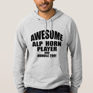 Awesome Alp Horn Player Pullover