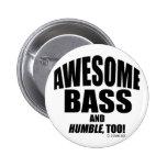 Awesome Bass Pinback Button