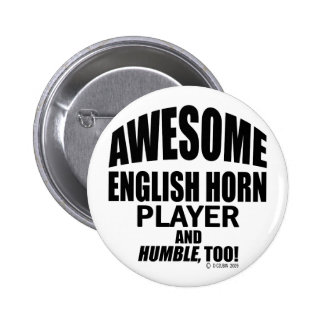 Awesome English Horn Player 6 Cm Round Badge