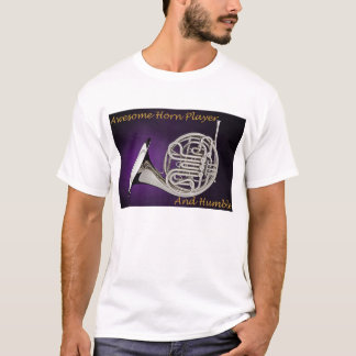 Awesome & Humble  Horn Player Shirt