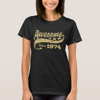 Awesome Since 1974 T-Shirt