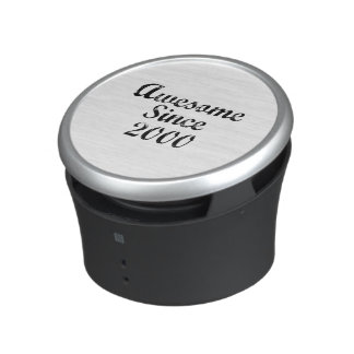 Awesome Since 2000 Bluetooth Speaker