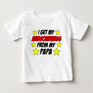 Awesomeness From Papa Baby T-Shirt