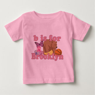 B is for Brooklyn Baby T-Shirt