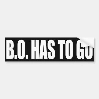B.O. HAS TO GO BUMPER STICKER