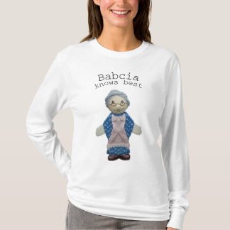 Babcia knows best T-Shirt