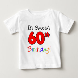 Babcia's 60th Birthday Baby T-Shirt