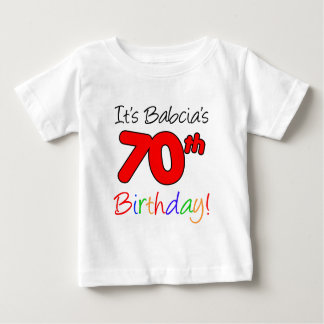 Babcia's 70th Birthday Baby T-Shirt